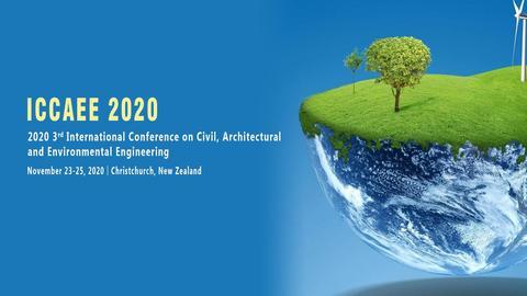 2020年第三届土木,建筑与环境工程国际会议(ICCAEE