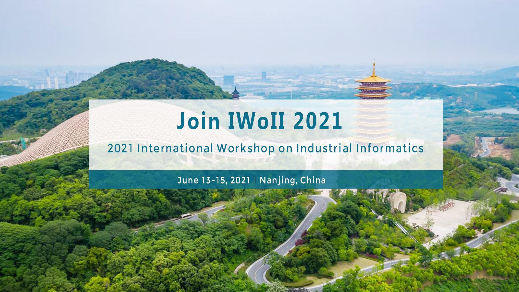 2021年工業信息學(xue)國際研討會(hui)(IWoII 2021)